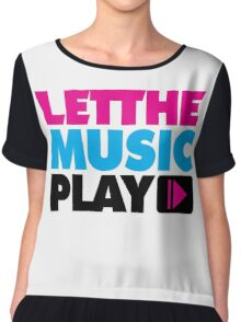 Let The Music Play Quote Chiffon Top