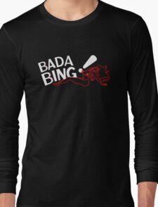 Bada Bing - Blurry Neon Variant Long Sleeve T-Shirt