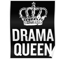 Drama Queen (White 2) Poster