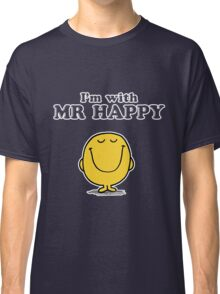 I'm with Mr Happy Classic T-Shirt