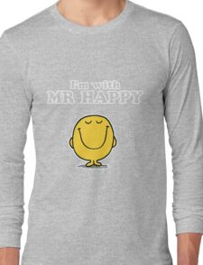 I'm with Mr Happy Long Sleeve T-Shirt