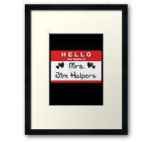 Mrs. Jim Halpert Framed Print