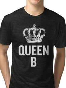 Queen B (White) Tri-blend T-Shirt