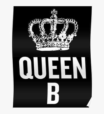 Queen B (White) Poster