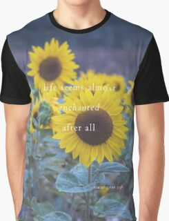 Life Seems Almost Enchanted After All Graphic T-Shirt