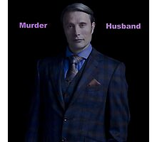 Murder Husband - Hannibal Lecter Photographic Print