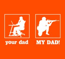 Your Dad, My Dad (Soldier) Kids Tee