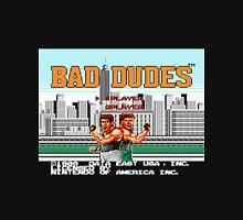 Bad Dudes Unisex T-Shirt