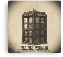 Doctor Who - Verified Whovian Canvas Print