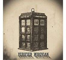 Doctor Who - Verified Whovian Photographic Print