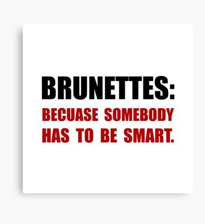 Brunettes Smart Canvas Print