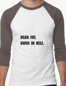 Dear Fat Burn Hell Men's Baseball ¾ T-Shirt