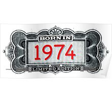 Born In 1974 - Limited Edition Poster