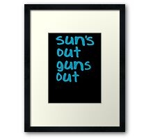 Sun's Out Guns Out - 22 Jump Street Framed Print