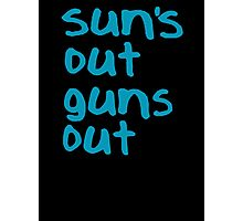 Sun's Out Guns Out - 22 Jump Street Photographic Print