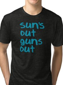Sun's Out Guns Out - 22 Jump Street Tri-blend T-Shirt