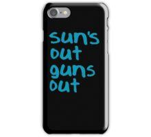 Sun's Out Guns Out - 22 Jump Street iPhone Case/Skin