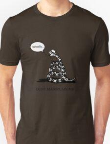 Don't Mansplain Me T-Shirt