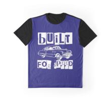 BUILT FOR SPEED-CLASSIC RIDE Graphic T-Shirt