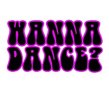 Wanna Dance 80s 70s Retro Disco Neon Music Photographic Print