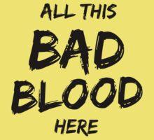 Bad Blood - BLACK Kids Tee