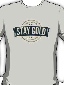 stay gold - alt color. T-Shirt