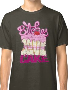 Bitches Love Cake Classic T-Shirt