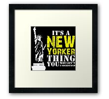 It's a New Yorker Thing Framed Print