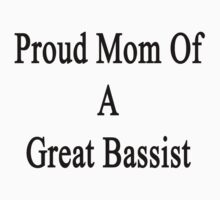 Proud Mom Of A Great Bassist  by supernova23