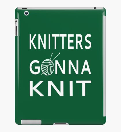 Knitters Gonna Knit iPad Case/Skin