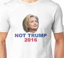 Not Trump 2016 Unisex T-Shirt