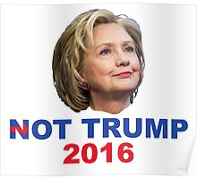 Not Trump 2016 Poster