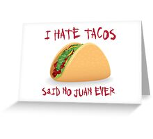 Funny Taco Greeting Card