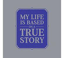 My life Photographic Print
