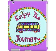 Enjoy the Journey! iPad Case/Skin