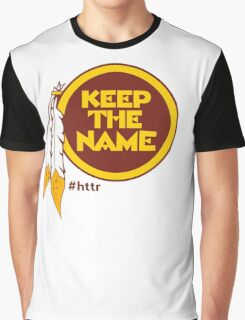 Redskins Keep The Name Graphic T-Shirt