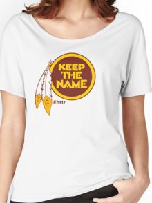 Redskins Keep The Name Women's Relaxed Fit T-Shirt