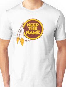 Redskins Keep The Name Unisex T-Shirt