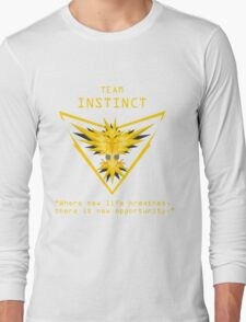 Team Instinct - Where new life breathes there is new opportunity. Long Sleeve T-Shirt