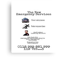 The New Emergency Services Canvas Print