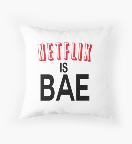 Netflix is bae Throw Pillow