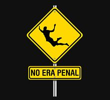 No Era Penal MX - Street Sign Unisex T-Shirt