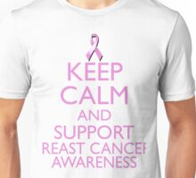 Keep Calm and Support Breast Cancer Awareness Unisex T-Shirt