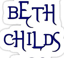 What Would Beth Childs Do? Sticker