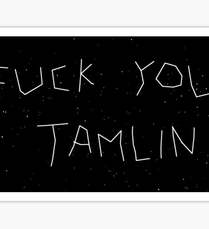F*ck you Tamlin - white Sticker