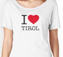 I ♥ TIROL Women's Relaxed Fit T-Shirt