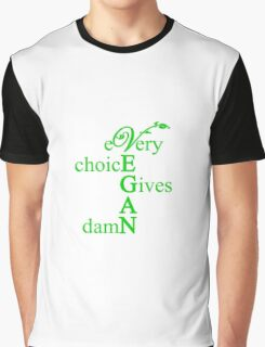 Every Choice Gives A Damn Graphic T-Shirt
