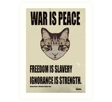 Orwellian Cat Says War Is Peace Art Print