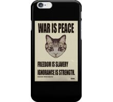 Orwellian Cat Says War Is Peace iPhone Case/Skin