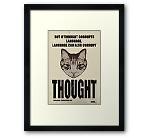 Orwellian Cat On Thoughts Framed Print